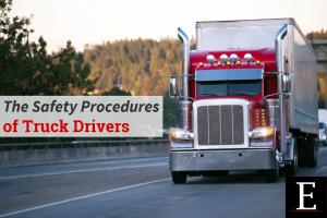 The Safety Procedures of Truck Drivers