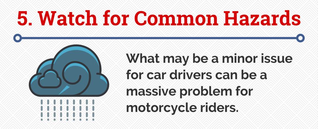 5. Watch for Common Hazards