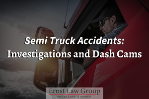 Semi Truck Accidents Investigations and Dash Cams