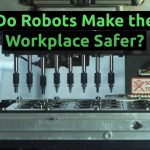 Do Robots Make the Workplace Safer thumbnail