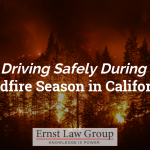 Driving Safely During Wildfire Season in California