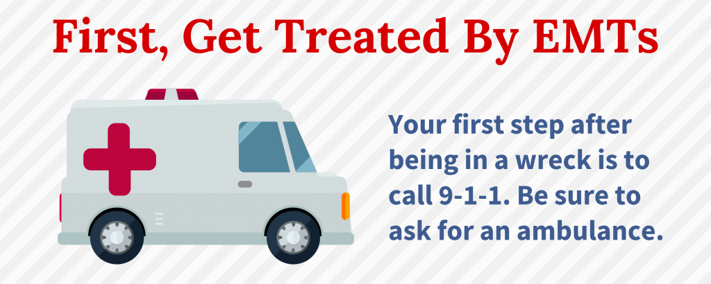 First, Get Treated By EMTs