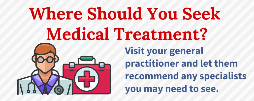Where Should You Seek Medical Treatment